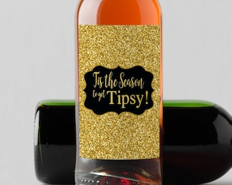 Personalized Custom Mini Wine Bottle Labels  - Tis the Season to get Tipsy - Faux Gold or Silver Glitter - Set of 10