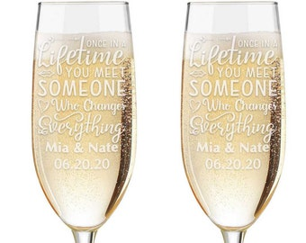 Personalized Wedding Flutes,  2 Toasting Flutes,  Toasting Flutes, Toasting Champagne Flutes, Once in a lifetime you meet someone..