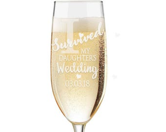 I Survived My Daughter's Wedding Champagne Flute, Wine Glass, Mother of the Bride Glass, Mother of the Bride Gift, Custom Champagne Flutes