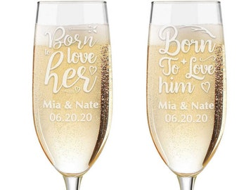 Personalized Wedding Flutes,  2 Toasting Flutes,  Toasting Flutes, Toasting Champagne Flutes, Born to love Him, Born to love Her