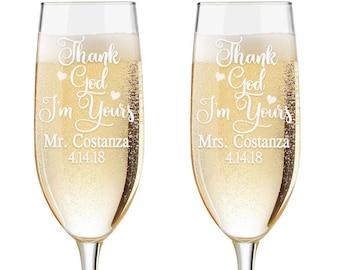 Personalized Wedding Flutes,  2 Toasting Flutes, Engraved Wedding Flute, Thank God I'm Yours Toasting Flutes,  Toasting Champagne Flutes