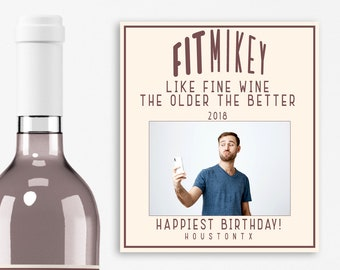 Birthday Photo Wine Labels - Birthday Favors - The Older the Better - Birthday Decor - Personalized Birthday Labels - Fine Wine Labels