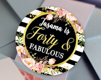 Forty and Fabulous Black Stripes with Faux Gold Foil Floral Birthday Round Labels - Birthday  Favors, Birthday Stickers, Milestone Birthday