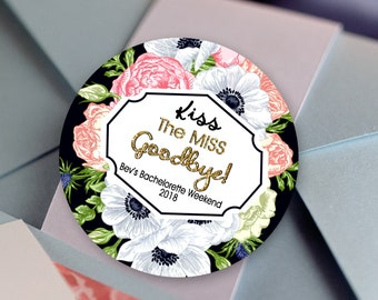 Kiss the Miss Goodbye Floral Labels - Personalized Stickers -  Round Stickers - Gold - Color Coordinated - Wedding Decor - Custom Colors