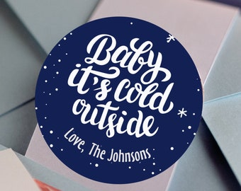 Baby Its Cold Outside Stickers | Stocking Stuffer Gift Labels |Secret Santa Gift Stickers | Christmas Gift Wrap Labels  | Custom Stickers