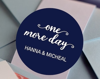 One More Day, Custom Labels - Personalized Stickers -  Round Stickers - Pink & Gold - Color Coordinated - Wedding Decor - Thank you