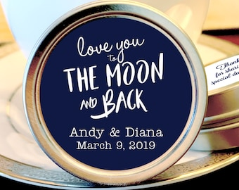 Love you to the Moon and Back Personalized Wedding Favors - Wedding Favor Mint Tins - Personalized Mint Favor - Mint to Be Wedding Favor