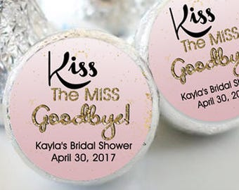 Wedding Kiss® Stickers - Hershey Kiss Stickers Bridal Shower - Personalized Hershey Kiss Labels - Kiss the Miss Goodbye - Bridal Shower