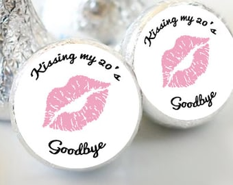 108 Kiss Labels - Hershey Kiss® Stickers -  Hershey Kiss Stickers - Kissing my 20s goodbye kiss labels - Wedding Favors - Candy Stickers
