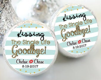 Kissing the Single Life Goodbye Hershey Kiss Stickers  - Bridal Shower Kiss Labels - Bachelorette Kiss Labels - Bachelorette Party Decor