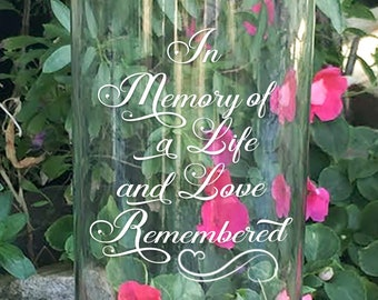 Memorial Vase - In Loving Memory Vase -Floating Wedding Memorial Candle - Memorial Candle - In memory of a life and love remembered