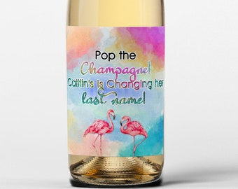 Pop the Champagne, Shes Changing her Last Name Flamingo Tropical Champagne Labels - Thank You Labels - Bridal Shower - Bachelorette
