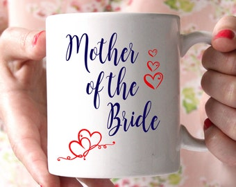 Mother of the Bride Coffee Mug Personalized - 15 oz coffee mug - Mother Of The Bride Mug, Wedding Mug, Parents Gifts