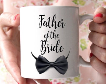 Father of the Bride Coffee Mug Personalized - 15 oz coffee mug - Father Of The Bride Mug, Wedding Mug, Parents Gifts