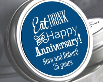 Eat Drink and Happy Anniversary Favors  -  Anniversary Mints - Anniversary Decor - Custom Anniversary Mints - Anniversary Favors