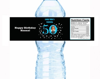 "Look Who's Turning 50 Photo Custom Color Water Bottle Labels- Select the quantity you need below in the ""Pricing & Quantity"" option tab"