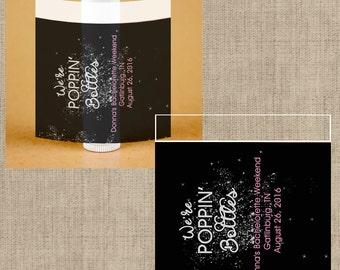 Lip Balm Labels - Personalized Lip Balm Labels - We're Poppin' Bottles labels - 1 Sheet of 12 Lip Balm Labels - Custom Lip Balm Labels
