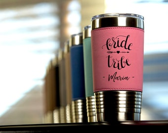 Personalized Bride Tribe Leather Travel Tumbler 20 oz | Bridesmaids Tumbler - Maid Of Honor Tumbler - Personalized Travel Mug
