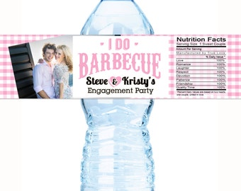 Photo Water Bottle Labels, I Do BBQ, Engagement Party Wedding, Bachelorette, Bridal Shower, Customizable  Personalized Labels - I DO BBQ