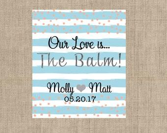 Lip Balm Labels - Personalized Lip Balm Labels - Our Love is... labels - 1 Sheet of 12 Lip Balm Labels - Custom Lip Balm Labels - Blue