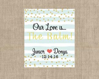 Lip Balm Labels - Personalized Lip Balm Labels - Our Love is... labels - 1 Sheet of 12 Lip Balm Labels - Custom Aqua Lip Balm Labels