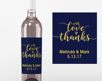 With Love and Thanks Wine Labels • Personalized Wedding Wine Label - Faux Gold Foil - Custom Wine Labels - Custom Color
