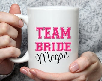 Team Bride Coffee Mug Personalized - 15 oz coffee mug - Bride Team  - Bridal Shower Decor - Bridal Shower Gift - Bridal Party Mug