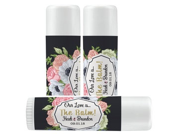 Personalized Lip Balm Labels - Our Love is the Balm Lip Balm labels - 1 Sheet of 12 Lip Balm Labels - Floral Lip Balm Labels