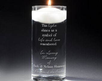 Personalized In Loving Memory Memorial Vase - Floating Wedding Memorial Candle - This light shines as a symbol of life & love remembered
