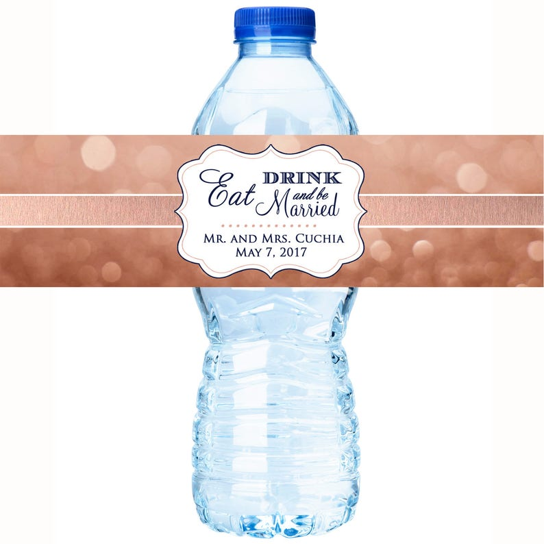 30 Rose Rose Gold with Navy Eat Drink and Be Married Wedding Water Bottle Labels Wedding Favors Wedding Bottle Wrap