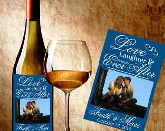 Wedding Wine Labels - Photo Wine Label - Wedding Wine Bottle Labels - Love Laughter and Happily Ever After Wine Labels - Wedding Decor