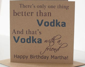 Personalised Vodka Birthday Card For A Friend Best Or Special Rustic Themed