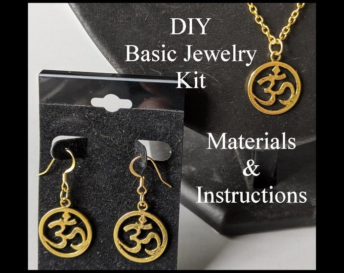 DIY Om Jewelry Kit - Ohm - Aum - Basic Earrings & Necklace - Beginner
