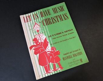 Let Us Have Music for Christmas - Vintage Christmas Sheet Music Book - 1947 - 39 Christmas Songs for Piano with Words - Caroling Book