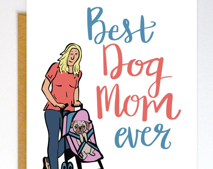 Funny Dog Card, Dog Mom, Dog Mom Card, Mother's Day Card, Funny Dog Card, Mothers Day Card, Funny Mothers Day Card, Dog Mom, Doggie Mom