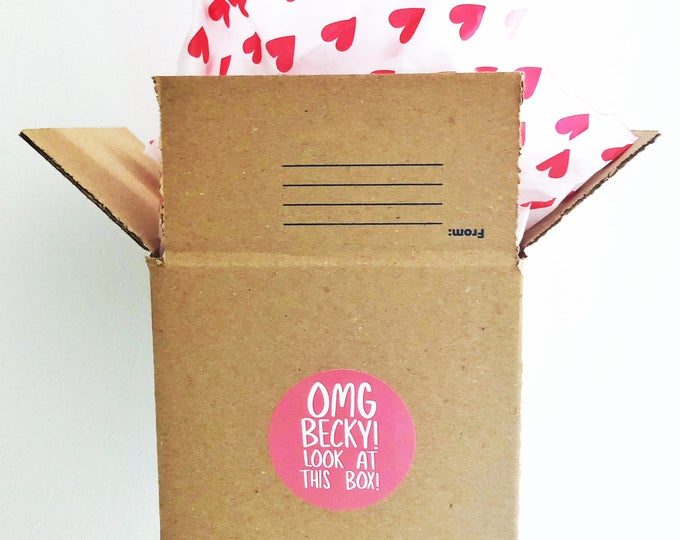 OMG Becky, Look at This Box! Packaging Stickers