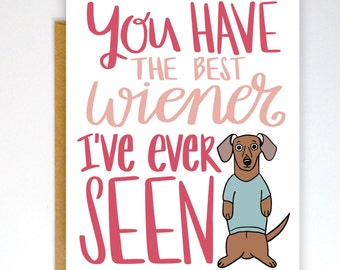 Funny Valentines Day Card, Valentines Card, Funny Love Card, Dachshund Card, Wiener Card, Funny Card, Love Card, Naughty Card, Dog Card