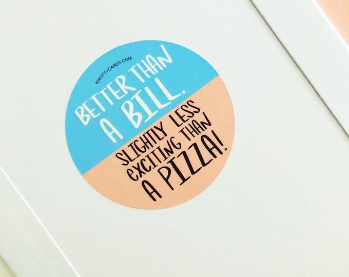 Funny Packaging Sticker, Pizza Sticker, Sticker for Packages, Round Packaging Sticker, Branding Sticker, Funny Stickers, Package Stickers