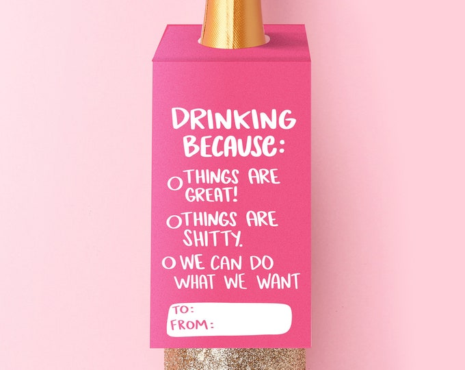 Drinking Because...Wine Tag