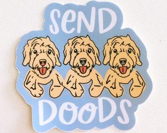 Send Doods Vinyl Sticker