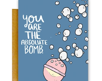 Funny You're the Bomb Card, Inspiration Card, Funny Card, Bath Bomb, Inspirational Card, Funny Cards, Encourage Card, Funny Greeting Card