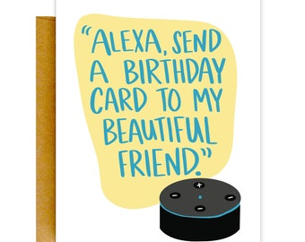 Funny Birthday Card, Funny Alexa Card, Birthday Card, Funny Cards, Birthday Card, Funny Card, Birthday Card for Her, Funny Greeting Card