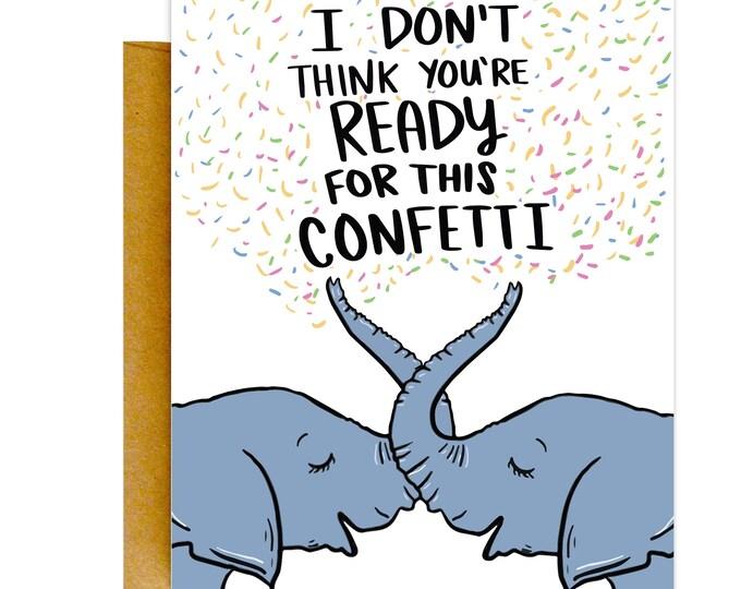 Funny Birthday Card, Birthday Card, Confetti Card, Elephant Cards, Funny Elephant Card, Knotty Cards, Funny Cards, Cute Cards, Funny Gifts