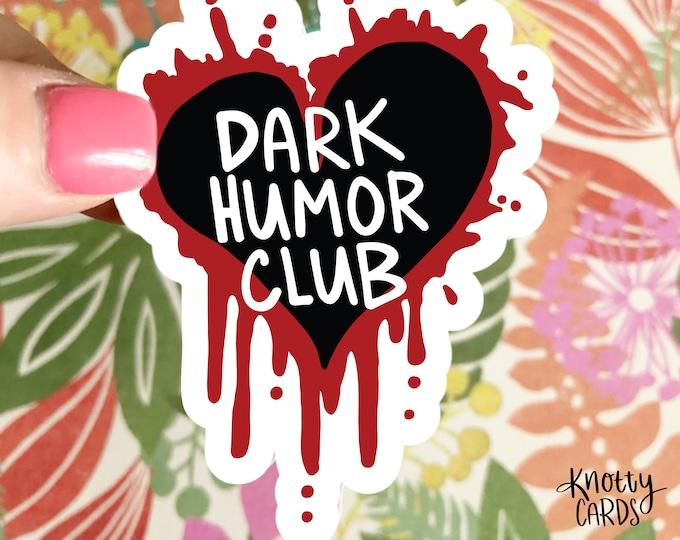 Vinyl Sticker, Cute Vinyl Sticker, Sticker for Water Bottle, Sticker for Laptop, Stickers, Knotty Cards, Dark Humor Club, Emo Sticker