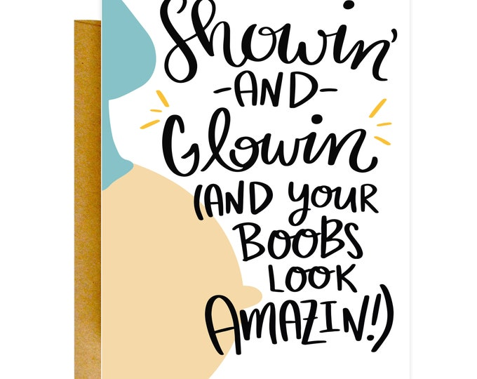 Showin' and Glowin' Baby Card