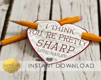 Valentine Printable - I Think You're Pretty SHARP - INSTANT DOWNLOAD - Pen Valentine - Pencil Valentine