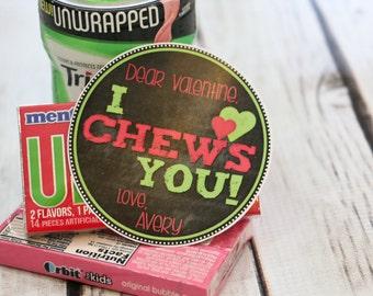Valentine Printable - I CHEWS YOU!  - Personalized - Chewing Gum Valentine - Gum Valentine - Bubble Gum
