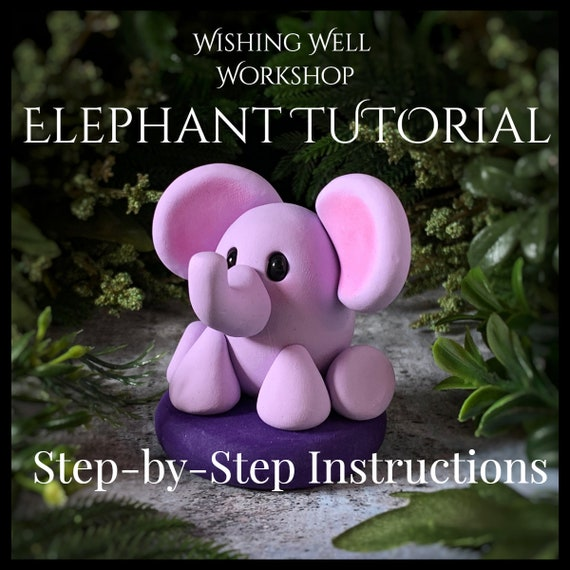 Polymer Clay Elephant Tutorial, Elephant Tutorial, Clay Elephant, Elephant Lesson, Art Lesson, Tutorial