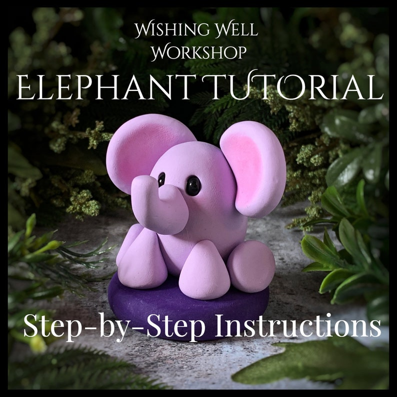SALEPolymer Clay Elephant Tutorial Elephant Tutorial Clay image 0