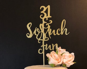 31st Birthday Party Cake Topper